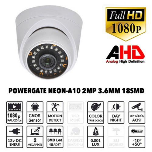 POWERGATE NEON-A10 2Mpix, 18adet Led, 30Mt Gece Görüşü, 3,6mm Lens, Plastik Dome Kamera
