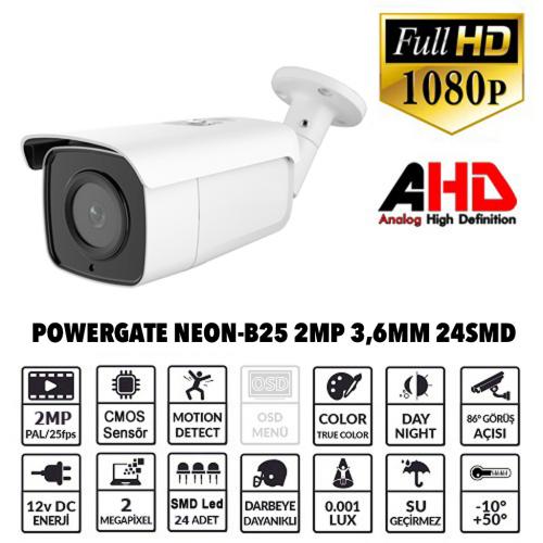 POWERGATE NEON-B25 2Mpix, 24adet Led, 40Mt Gece Görüşü, 3,6mm Lens, Metal Bullet Kamera
