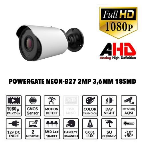 POWERGATE NEON-B27 2Mpix, 18adet Led, 30Mt Gece Görüşü, 3,6mm Lens, Metal Bullet Kamera
