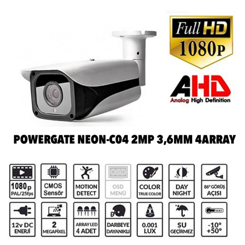 POWERGATE NEON-C04 2Mpix, 4Array Led, 70Mt Gece Görüş, 3,6mm Lens, Dış Mekan Büyük Metal Kamera