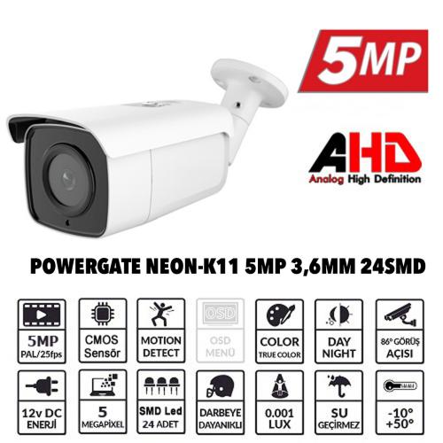 POWERGATE NEON-K11 5Mpix, 24adet Led, 40Mt Gece Görüşü, 3,6mm Lens, Metal Bullet Kamera