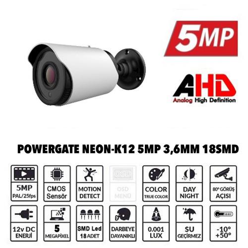 POWERGATE NEON-K12 5Mpix, 18adet Led, 30Mt Gece Görüşü, 3,6mm Lens, Metal Bullet Kamera