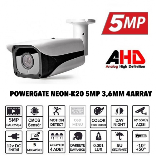 POWERGATE NEON-K20 5Mpix, 4adet Array Led, 70Mt Gece Görüş, 3,6mm Lens, Dış Mekan Büyük Metal Kamera